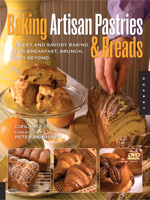 Baking Artisan Pastries and Breads (eBook): Sweet and Savory Baking for Breakfast, Brunch, and Beyond